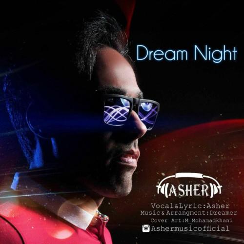 دانلود آهنگ جدید آشر به نام شب رویایی