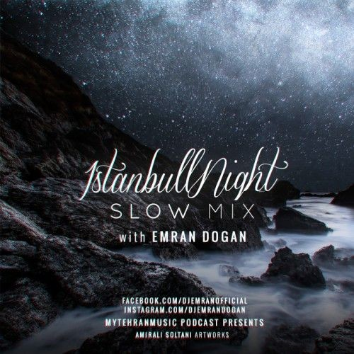 دانلود  میکس جدید Dj Emran به نام  Istanbul Night قسمت 9