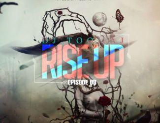 دانلود آهنگ جدید دی جی توماج به نام Rise Up قسمت هشتم