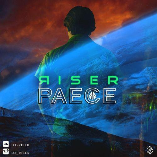 دانلود میکس جدید از Riser  به نام Peace