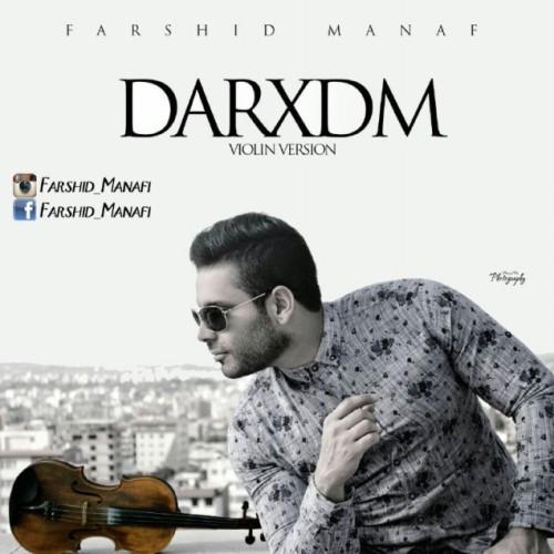 دانلود آهنگ جدید فرشید منافی به نام Darxdm