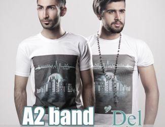 دانلود آهنگ جدید A2 Band به نام دل نباز