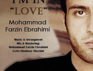 دانلود آهنگ جدید محمد فرزین ابراهیمی به نام دارم عاشق میشم انگار