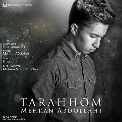 دانلود آهنگ جدید مهران عبدالهی به نام ترحم