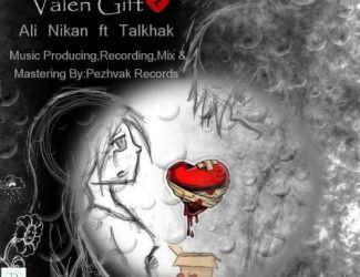 دانلود آهنگ جدید علی نیکان و تلخک بنام Valen Gift
