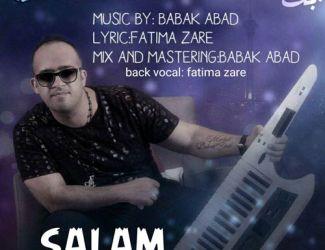 دانلود آهنگ جدید بابک آباد بنام سلام