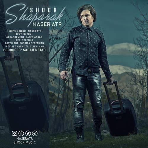 دانلود آهنگ جدید ناصر عطر و شوک بنام شاپرک