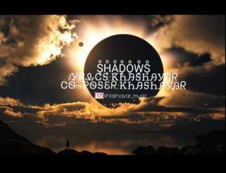 دانلود آهنگ جدید خشایار به نام Shadows
