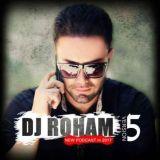 دانلود ریمیکس جدید Dj Roham بنام Podcast 5