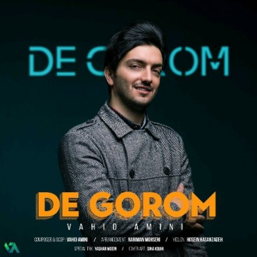 دانلود آهنگ وحید امینی به نام De Gorom