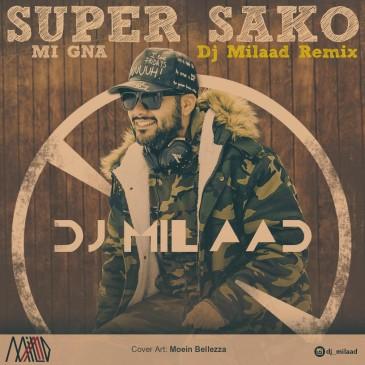 دانلود ریمیکس آهنگ Super Sako Ft Spitak به نام Mi Gn