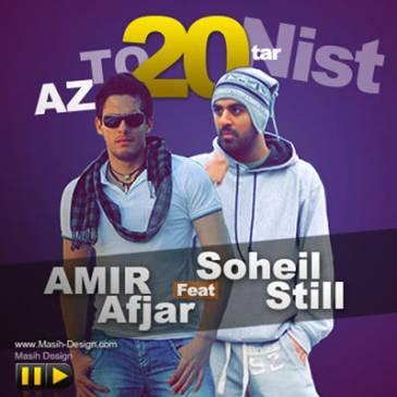 Amir Afjar Ft Soheil Still – Az To BistTar Nist
