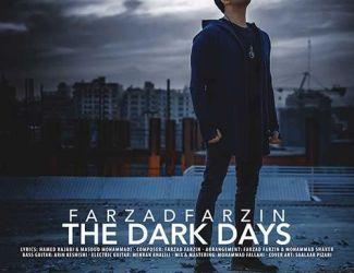 دانلود موزیک ویدیو جدید فرزاد فرزین بنام روزای تاریک