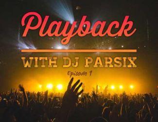 دانلود ریمیکس With DJ Parsix بنام Playback 01
