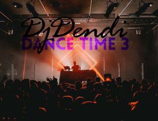 دانلود ریمیکس Dj Dendi به نام Dance Time 3