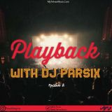 دانلود ریمیکس With DJ Parsix به نام Playback 02