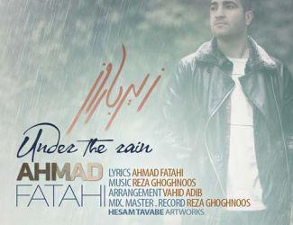دانلود آهنگ احمد فتاحی به نام زیر بارون