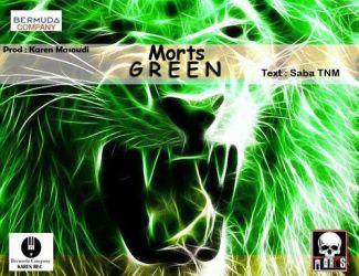 دانلود آهنگ Morts به نام The Green