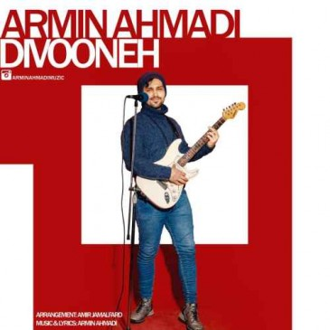 دانلود آهنگ آرمین احمدی به نام دیوونه
