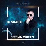 دانلود ریمیکس دی جی شاهین به نام Persian Mixtape 001