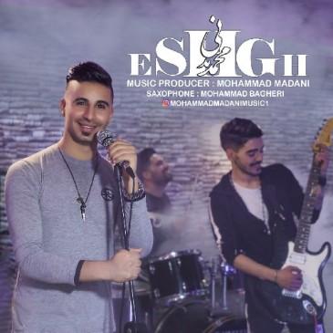 دانلود آهنگ محمد مدنی به نام عشق