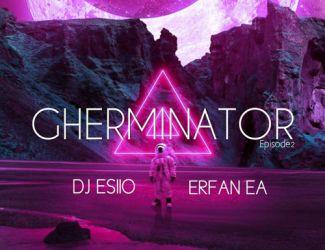 قسمت دوم پادکست  Gherminator کاری از  Dj Esiio  و Erfan Ea
