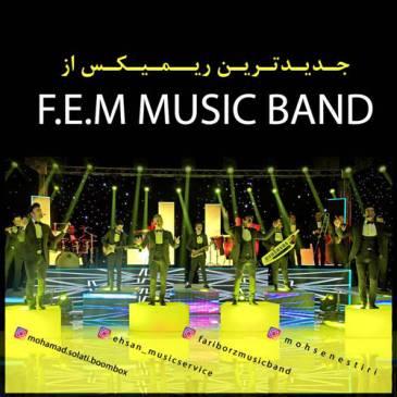 دانلود آهنگ FEM Music Band به نام دنس ریمیکس