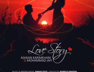 دانلود آهنگ اشکان کریمخانی و محمد جافی به نام قصه عشق