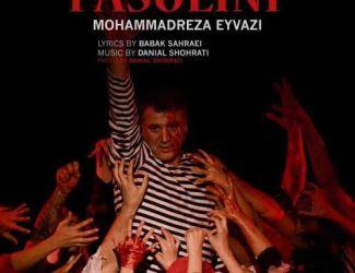 دانلود موزیک ویدیو محمدرضا عیوضی به نام پازولینی
