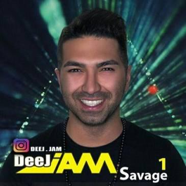 دانلود ریمیکس Deej Jam به نام Savage (قسمت اول)