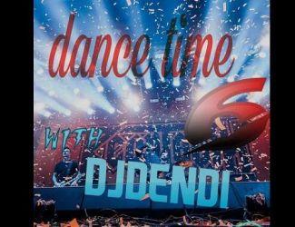 دانلود ریمیکس Dj Dendi به نام Dance Time (Ep6)