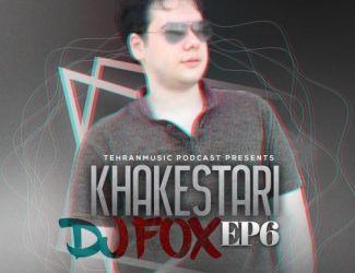 دانلود ریمیکس Dj Fox به نام Khakestari Ep 6