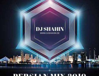 دانلود ریمیکس دی جی شاهین به نام Persian Mixtape 2019 Ep.3
