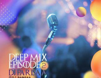 دانلود ریمیکس Dj Parisaa به نام Deep Mix Ep2