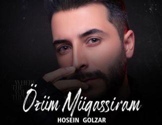 دانلود آهنگ حسین گلزار به نام Ozum Mugassiram