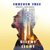 دانلود آلبوم جدید سایلنت لایت بنام Forever Free