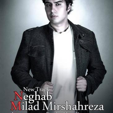 Milad Mirshahreza – Neghab