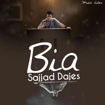 Sajjad Dajes – Bia