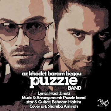 Puzzle Band – Az Khodet Baram Begoo