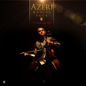 Azeri Musics Pack 6 . On Tehranmusic