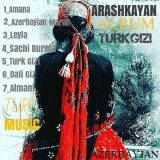 دانلود آلبوم جدید آرش کایان بنام تورک گیزی