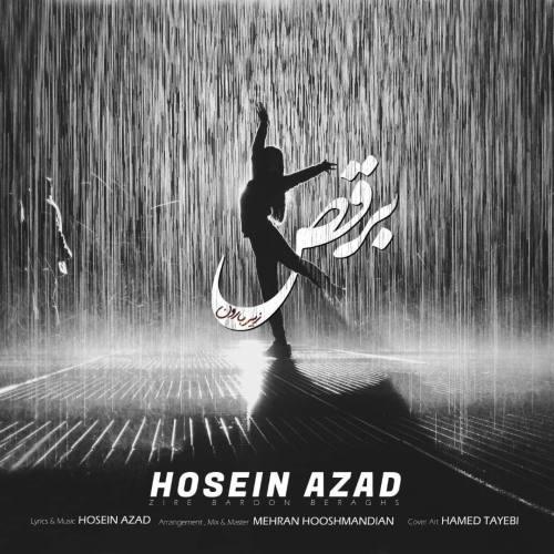 دانلود آهنگ حسین آزاد به نام زیر بارون برقص