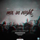 دانلود ریمیکس آرش عباسپور به نام Mix In Night E3