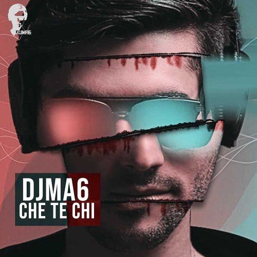 دانلود ریمیکس DJMA6 به نام چه ت چی