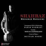 دانلود آهنگ محمد براهیمی به نام شهباز