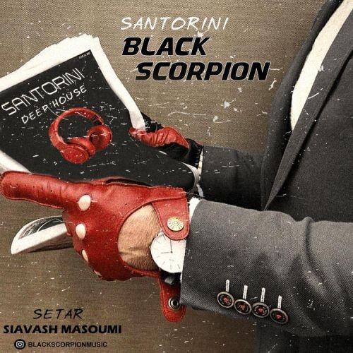 دانلود آهنگ Black Scorpion به نام سنتورینی