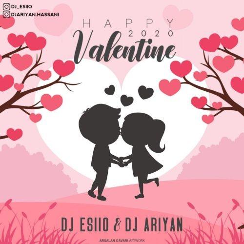 دانلود ریمیکس Dj Esiio Ft Dj Ariyan به نام Happy Valentine 2020