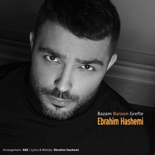 دانلود آهنگ ابراهیم هاشمی به نام بازم بارون گرفته
