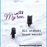 دانلود آهنگ علی اتابکی و آرش سعیدی به نام لالایی و مای سان
