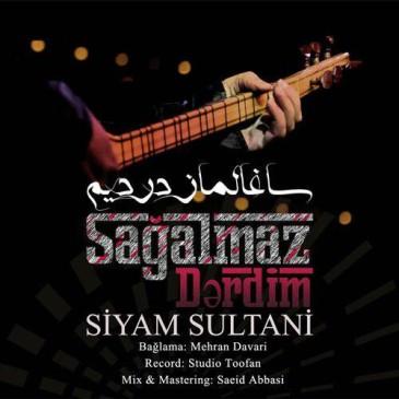 دانلود موزیک ویدیو سیام سلطانی به نام ساغالماز دردیم